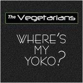 Where's My Yoko? de The Vegetarians