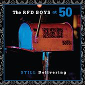 The RFD Boys at 50: Still Delivering by The RFD Boys