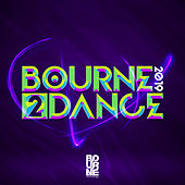 Bourne 2 Dance 2019 von Various Artists