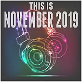 This Is November 2019 de Various Artists