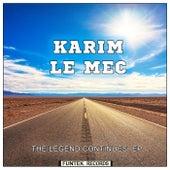 The Legend Continues EP di Karim Le Mec
