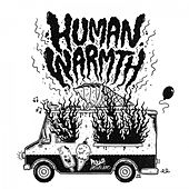 Human Warmth by Pablo Matisse