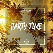 Party Time by Chris Noble