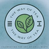 The Way of Tea, Vol.3 by Various Artists