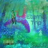 Eternal Trip von Creep