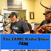 The Fame Radio Show Jam de Kevin Welch