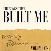 The Songs That Built Me, Vol. 1 di Mary Palma