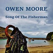 Song of the Fisherman de Owen Moore