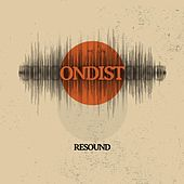 Resound by Ondist