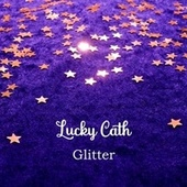 Glitter by Lucky Cath