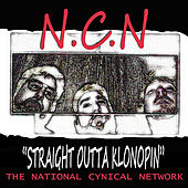 Straight Outta Klonopin by The National Cynical Network