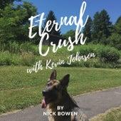 Eternal Crush (feat. Kevin Johnson) by Nick Bowen