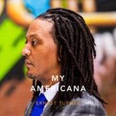 My Americana by Ernest Turner