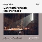 Der Priester und der Messnerknabe von Bookstream Hörbücher