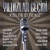Yıldızlar Geçidi Koleksiyon 2 by Various Artists