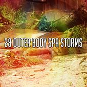 28 Outer Body Spa Storms by Rain Sounds and White Noise