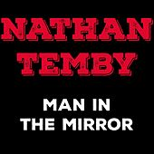 Man in the Mirror by Nathan Temby