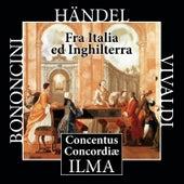Fra Italia ed Inghilterra: Bononcini - Händel - Vivaldi de Concentus Concordiae