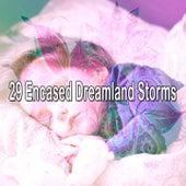29 Encased Dreamland Storms de Thunderstorm Sleep