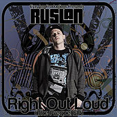Right Out Loud The Prequel - EP by Ruslan