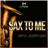 Sax to Me de Dayvi