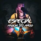 Especial Pasión 30 Años (En Vivo) de Jackita