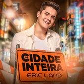 Cidade Inteira - EP de Eric Land