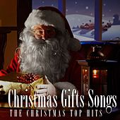 Christmas Gifts Songs (The Christmas top hits) by Various Artists