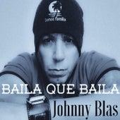 Baila Que Baila by Johnny Blas