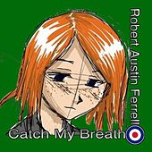 Catch My Breath - Single by Raf