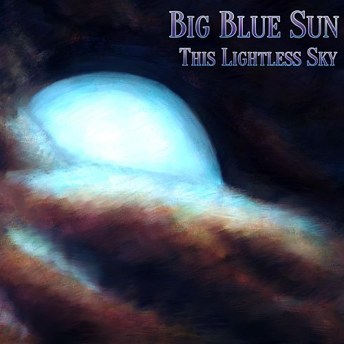 This Lightless Sky by Big Blue Sun