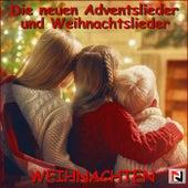 Die neuem Adventslieder Weihnachtslieder (Weihnachten) de Schmitti
