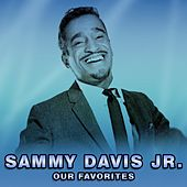 Our Favorites de Sammy Davis, Jr.