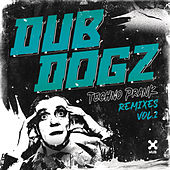 Techno Prank (Remixes Vol. 2) de Dubdogz