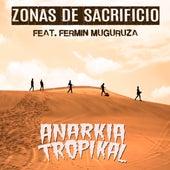 Zonas de Sacrificio di Anarkia Tropikal