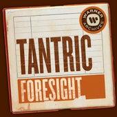 Foresight de Tantric