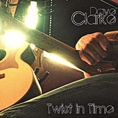 Twist in Time de Dave Clarke