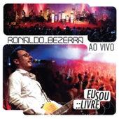 Eu Sou Livre - Ao Vivo de Ronaldo Bezerra