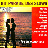 Hit Parade des Slows de Gérard Manvussa