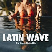 Latin Wave (The Special Latin Hits) de Various Artists