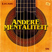 Andere Mentaliteit by Lucas S.