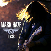 ILYSB (I Love You So Bad) de Mark Haze