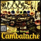 Cambalache de Antonio Birabent