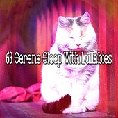 63 Serene Sleep with Lullabies von S.P.A