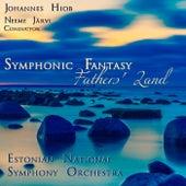 Symphonic Fantasy Fathers' Land (Live) de Neeme Järvi