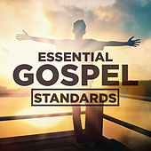 Essential Gospel Standards di Various Artists