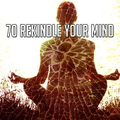 70 Rekindle Your Mind de Zen Meditation and Natural White Noise and New Age Deep Massage