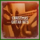 Christmas Guitar Hits by Christmas Guitar, Christmas Guitar Essentials, Acoustic Guitar Songs, Classical Guitar Masters