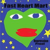 Depression Proof de Fast Heart Mart
