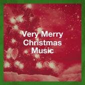 Very Merry Christmas Music von Classical Christmas Music, Voices of Christmas, Christmas Hits